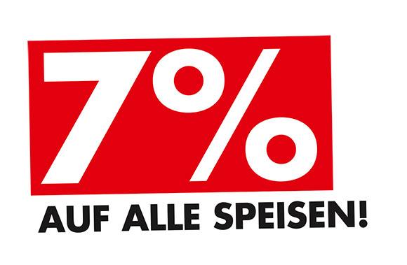 7 % auf alle Speisen